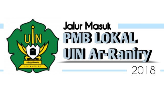 Berikut Prosedur dan Tanggal Penting PMB-Lokal UIN Ar-Raniry